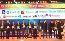 SASCO đạt top 50 doanh nghiệp Việt nhà tuyển dụng hấp dẫn