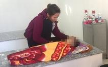 Điều tra vụ 1 bé trai chết ở nhà giữ trẻ 'chui'