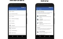 """Facebook """"sửa lỗi"""", người dùng dễ dàng thiết lập quyền riêng tư"""