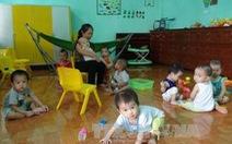 Mỗi nhóm trẻ, lớp mẫu giáo độc lập tư thục có thể tăng lên 70 học sinh