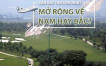 Sân bay Tân Sơn Nhất: Mở rộng về hướng nam hay bắc?