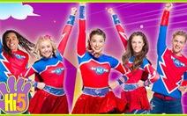 Nhóm nhạc kịch Hi-5 trở lại với những siêu anh hùng