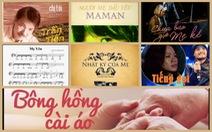 Những ca khúc khiến tim 'tan chảy' cho Ngày phụ nữ 8-3