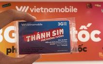 """Vietnamobile bị tuýt còi, dừng cung cấp """"Thánh SIM"""""""