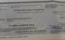 Chuyển hồ sơ 'tỉ phú' hối phiếu hơn 5 tỉ USD dỏm cho FBI