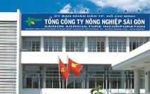 Vì sao tổng giám đốc Nông nghiệp Sài Gòn bị kỷ luật?