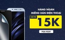 Tân trang 'dế' mới, dán màn hình điện thoại chỉ 15.000 đồng tại Viễn Thông A