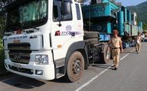 Xe đầu kéo chở hàng 'siêu khủng' bị phạt từ Quảng Ngãi ra đến Huế
