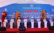 Hà Nội khởi công đường trên cao nối cầu Vĩnh Tuy và Ngã Tư Sở