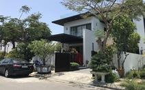 Đà Nẵng đã yêu cầu Giám đốc công an giải trình về biệt thự