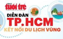TP.HCM trong việc phát triển liên kết du lịch vùng