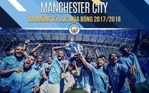 Nhờ đâu Manchester City có hành trình hoàn hảo mùa 2017-2018?