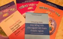 Sẽ có chương trình tiếng Việt mới cho người Việt ở nước ngoài