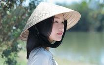 Nàng thơ xứ Huế: Bởi người Hàn không biết rằng Việt Nam có Huế