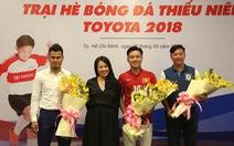 Huỳnh Đức và Thanh Bình tham gia trại hè bóng đá thiếu niên