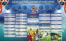 Báo Tuổi Trẻ mến tặng bạn đọc lịch thi đấu World Cup 2018