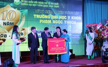 Kỉ niệm 10 năm thành lập Đại học Y khoa Phạm Ngọc Thạch
