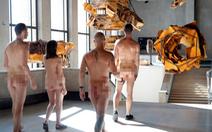 Bảo tàng Pháp mở cửa cho người khỏa thân tham quan