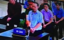 Phúc thẩm vụ Đinh La Thăng: Các cựu lãnh đạo xin giảm… tiền bồi thường