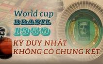 World Cup 1950: Giải đấu không chung kết