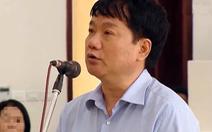 Xử phúc thẩm ông Đinh La Thăng trong vụ PVN mất 800 tỉ