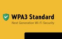 Chuẩn an ninh WPA3 cho Wi-Fi được ban hành, tăng cường bảo vệ dữ liệu người dùng