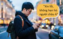 Đàn ông gốc Á bị phân biệt chủng tộc khi hẹn hò