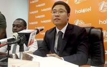 Viettel thông tin về vụ việc giám đốc công ty tại Tanzania bị bắt