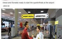 Messi và Ronaldo 'hẹn' nhau tại sân bay sau khi bị loại