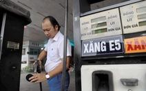 Chính phủ chỉ đạo tìm cách kéo giảm giá xăng E5