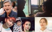 11-7: Phạm Anh Khoa tiều tụy, George Clooney tai nạn
