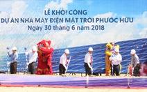 Ninh Thuận: Khởi công dự án Nhà máy điện mặt trời Phước Hữu