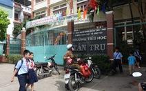 Trường giảm lớp bán trú, cha mẹ tất tả tìm chỗ gửi con