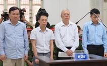 Xét xử vụ án tại PVTEX: Được lợi nhờ quan hệ với  Trịnh Xuân Thanh?