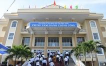 Bình Thuận đưa trung tâm hành chính công vào hoạt động
