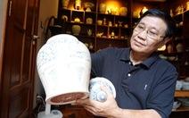 Cổ vật hồi hương: Sự trở về của đồ gốm cổ Chu Đậu