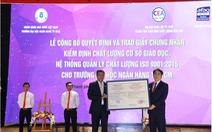 Đại học Ngân hàng TP.HCM đạt tiêu chuẩn chất lượng giáo dục