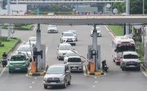 Sắp dừng thu phí vào sân bay Tân Sơn Nhất?