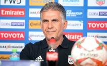 HLV Carlos Queiroz: 'Iran chỉ mới thi đấu 60 đến 70% khả năng'