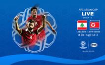Lebanon - Triều Tiên (hiệp 1) 0-1: Lebanon phải 5 bàn để loại Việt Nam
