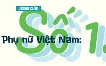 Phụ nữ Việt Nam: Số 1