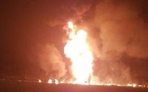 Nổ đường ống dẫn nhiên liệu ở Mexico, 20 người chết nghi do 'hôi của'