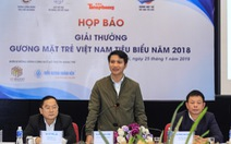 Công bố 20 đề cử Gương mặt trẻ Việt Nam tiêu biểu 2018