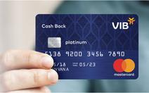 VIB ra mắt thẻ tín dụng hoàn tiền dành riêng cho tín đồ shopping