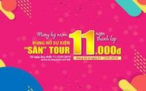 Du Lịch Việt dành tặng 1.100 vé dịch vụ tour 11.000 đồng