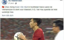 CLB Heerenveen 'chúc mừng Đoàn Văn Hậu' và tuyển Việt Nam
