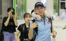 Tuyển thủ Việt Nam lộ vẻ mệt mỏi, phải ra sân bay chỉ 5 tiếng sau trận thắng Malaysia