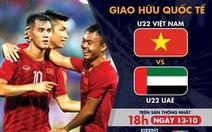 Lịch trực tiếp U22 Việt Nam - U22 UAE