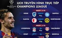 Lịch trực tiếp Champions League 2 và 3-10: Đại chiến Barca - Inter