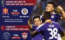 Lịch thi đấu của Hà Nội FC và thủ môn Văn Lâm hôm nay